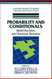 Probability and Conditionals : Belief Revision and Rational Decision, , 0521039339