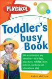 Toddler's Busy Book, Robin McClure, 1402209339