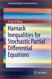 Harnack Inequalities for Stochastic Partial Differential Equations, Wang, Feng-Yu, 1461479339