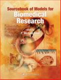 Sourcebook of Models for Biomedical Research, , 1588299333