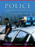 Police Administration, Charles R. Swanson and Leonard Territo, 0131589334