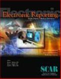 Electronic Reporting in the Digital Medical Enterprise : SCAR University Primer 4,, 097066933X