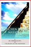 Chichen Itza and Mayapan: the Most Famous Mayan Capitals of the Postclassic Period, Charles River Charles River Editors and Jesse Harasta, 149543933X
