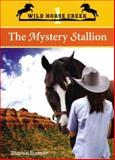 The Mystery Stallion, Sharon Siamon, 1552859339
