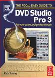 DVD Studio Pro 3 : For New Users and Professionals, Young, Rick, 0240519345