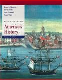 America's History Vol. I : To 1877, Henretta, James A. and Brody, David, 0312409346