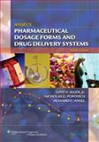Ansel's Pharmaceutical Dosage Forms and Drug Delivery Systems, , 0781779340