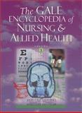 The Gale Encyclopedia of Nursing and Allied Health, , 0787649341