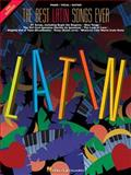 Best Latin Songs Ever, Hal Leonard Corporation Staff, 0793589347