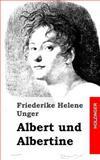 Albert und Albertine, Friederike Unger, 1482769344