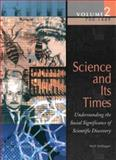 Science and Its Times : Understanding the Social Significance of Scientific Discovery 700-1450, Thomson Gale Staff, 0787639346