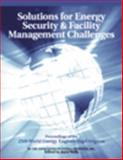 Solutions for Energy Security and Facility Management Challenges : WEEC Proceedings, Wells, Joyce, 0824709349