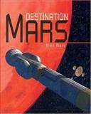 Destination Mars, Alain Dupas, 1552979342