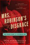 Mrs. Robinson's Disgrace, Kate Summerscale, 1608199347