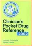 Clinician's Pocket Drug Reference 2002, Gomella, Leonard G., 0071379347