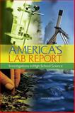 America's Lab Report : Investigations in High School Science, Committee on High School Science Laboratories: Role and Vision, Board on Science Education, Center for Education, Division of Behavioral and Social Sciences and Education, National Research Council, 0309139341