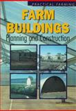Farm Buildings : Planning and Construction, Southorn, Neil, 075068934X