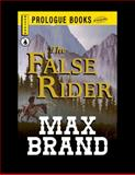 The False Rider, Max Brand, 1440549346