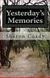 Yesterday's Memories, Sharon Coady, 1491039345