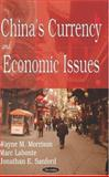 China's Currency and Economic Issues, Labonte, Marc and Morrison, Wayne M., 1594549346