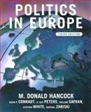 Politics in Europe : An Introduction to Politics in the U. K., France, Germany, Italy, Sweden and the EU, Hancock, M. Donald and Conradt, David P., 1889119342