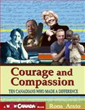 Courage and Compassion, Rona Arato and Owlkids Books Inc. Staff, 1897349343