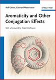 Aromaticity and Other Conjugation Effects, Rolf Gleiter and G. Haberhauer, 352732934X
