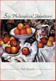 Six Philosophical Appetizers, Jacquette, Dale, 0073659347