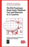 The IEA Preprimary Study : Early Childhood Care and Education in 11 Countries, , 0080419348