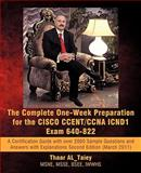 The Complete One-Week Preparation for the CISCO CCENT/CCNA ICND1 Exam 640-822, Thaar AL_Taiey, 1462009344