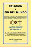 Religion Y Fin Del Mundo, Francisco Torres Valenzuela, 1463309341