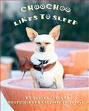 ChooChoo Likes to Sleep, Susan Stoltz, 1466449349