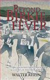 Beyond Birkie Fever, Walter Rhein, 1492879347