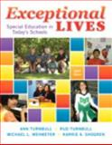 Exceptional Lives : Special Education in Today's Schools, Enhanced Pearson EText with Loose-Leaf Version -- Access Card Package, Turnbull, Ann and Turnbull, H. Rutherford, 013358934X