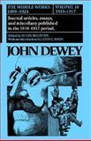 The Middle Works of John Dewey 1916-1917, John Dewey, 0809309343