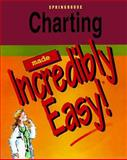 Charting Made Incredibly Easy, Springhouse Publishing Company Staff, 0874349346
