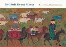 My Little Round House, Bolormaa Baasansuren, 0888999348