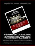 Forefather's of Roboting, Boogaloo and Strutting to Masters of L. A. Bopping, Andre Johnson, 1481119346