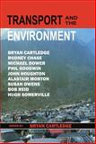 Transport and the Environment : The Linacre Lectures, 1994-95, , 0198549342