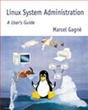Linux System Administration : A User's Guide, Gagné, Marcel, 0201719347