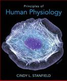 Principles of Human Physiology, Stanfield, Cindy L., 0321819349