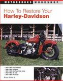 How to Restore Your Harley-Davidson Motorcycle, Bruce Palmer, 0879389346