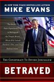 Betrayed, Mike Evans, 0935199349