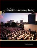 Music Listening Today (with 2 CD Set), Hoffer, Charles, 1111839344