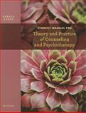Student Manual for Corey's Theory and Practice of Counseling and Psychotherapy, 9th, Corey, Gerald, 1133309348