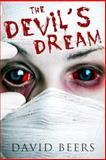 The Devil's Dream, David Beers, 1495449343