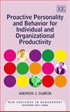 Proactive Personality and Behavior for Individual and Organizational Productivity, DuBrin, Andrew J., 178254934X