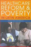 Healthcare Reform and Poverty in Latin America, Lloyd-Sherlock, Peter, 1900039346