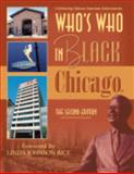 Who's Who in Black Chicago : The Second Edition, Martin, C. Sunny, 1933879343