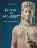 Greek Art and Archaeology, Pedley, John Griffiths, 0132409348